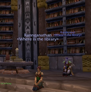 My WoW character, Rannganathan, in the IF library, with Franticread